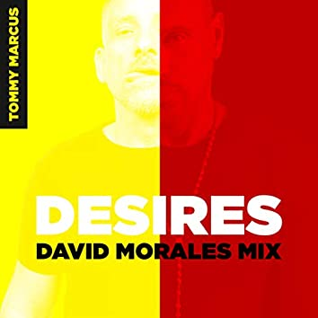 Desires (David Morales NYC Mix)