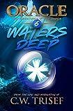 Oracle - Waters Deep: (Vol. 6)