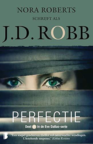 Perfectie: Deel 18 van de Eve Dallas-serie (Eve Dallas-serie, 18)