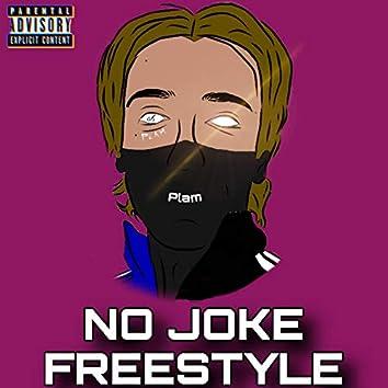 No Joke Freestyle
