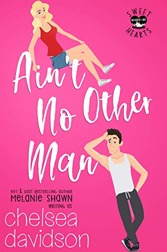 Ain't No Other Man: A Sweet Small Town Romance (Sweet Hearts of Whisper Lake Book 1) (English Edition)