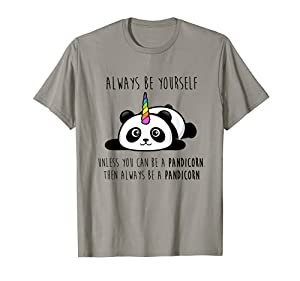 Always Be Yourself Unless You Can Be a Pandicorn T-Shirt