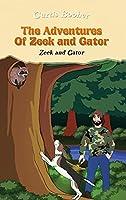 The Adventures of Zeek and Gator: Zeek and Gator