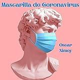 Mascarilla de Coronavirus [Explicit]
