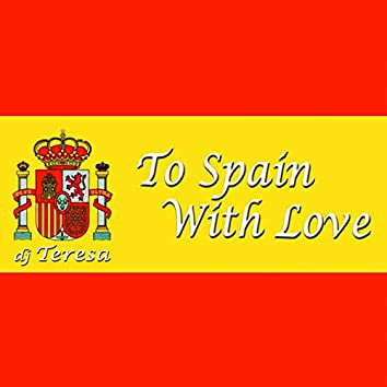 To Spain With Love