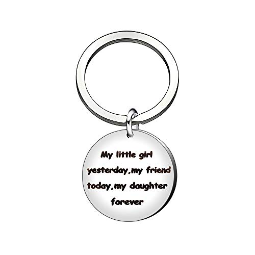 Porte-clés en acier inoxydable avec inscription « My Little Girl Yesterday,My Friend Today,My Daughter Forever »