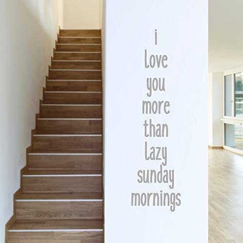 Ich liebe dich mehr als faul Sonntagmorgen - Schlafzimmer Zitate Wandtattoos