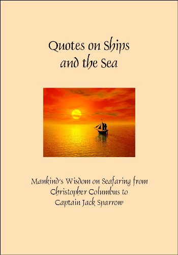 Quotes on Ships and the Sea (Greatest Quotes Series) (English Edition)
