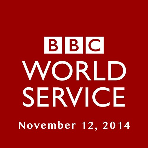 BBC Newshour, November 12, 2014 audiobook cover art