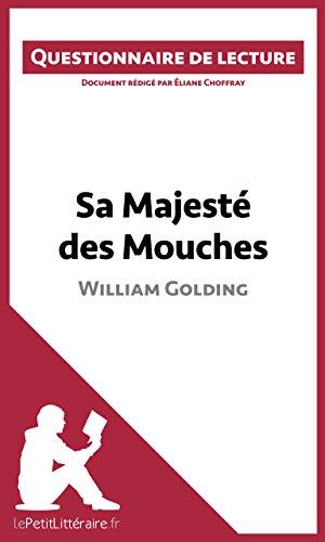 Sa Majesté des Mouches de William Golding: Questionnaire de lecture (LEPETITLITTERAIRE.FR)
