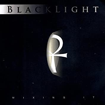 Black Light Mixing It