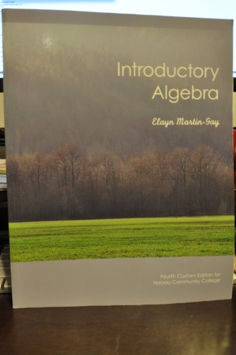 Introductory Algebra Custom Third Edition for Nassau Community College (Taken from Introductory Alge
