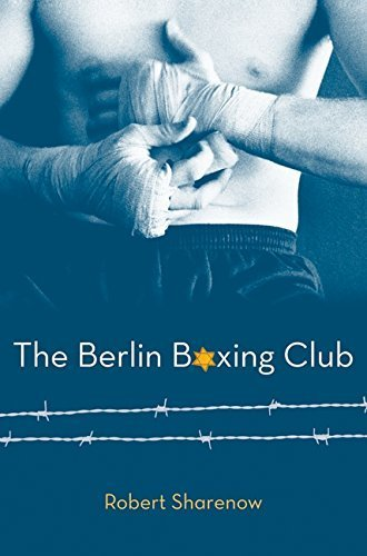 The Berlin Boxing Club by Robert Sharenow (2011-04-26)