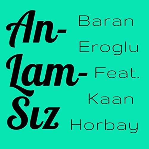 Baran Eroglu feat. Kaan Horbay