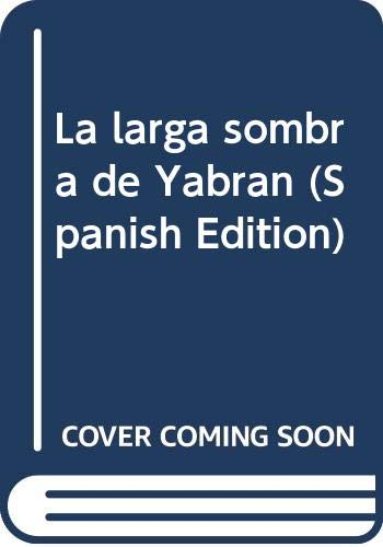 La larga sombra de Yabran (Spanish Edition)