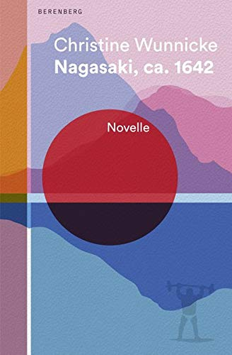 Buchseite und Rezensionen zu 'Nagasaki, ca. 1642: Novelle' von Wunnicke, Christine