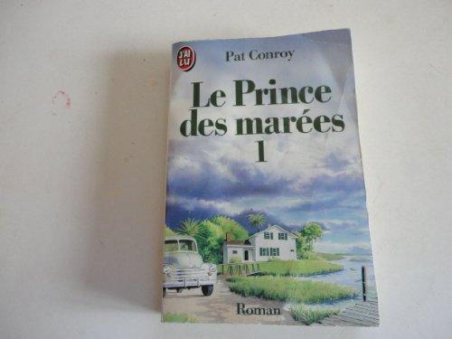 LE PRINCE DES MAREES T 1