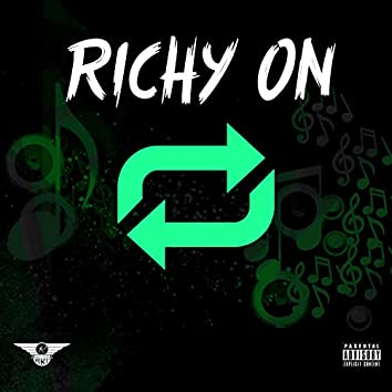 Richy on Repeat