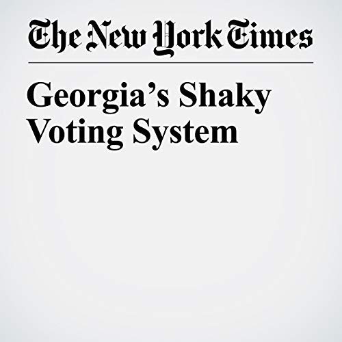Georgia's Shaky Voting System audiobook cover art