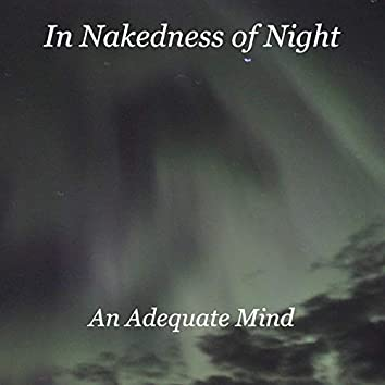 In Nakedness of Night