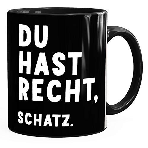 MoonWorks® Kaffee-Tasse mit Spruch Du hast recht, Schatz Geschenk Partner Kaffeebecher schwarz unisize