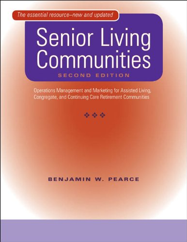 Senior Living Communities: Operations Management and