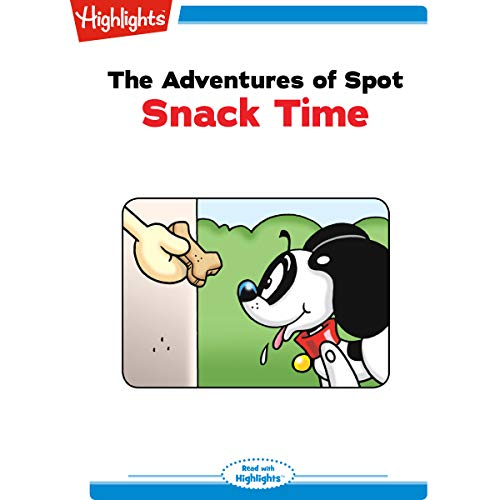The Adventures of Spot: Snack Time copertina