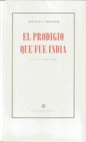 El prodigio que fue India (Pre-Textos, Índika)
