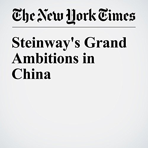 Steinway's Grand Ambitions in China cover art