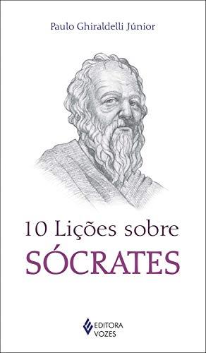 10 lições sobre Sócrates
