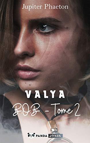 Valya (B.O.B t. 2) (French Edition)