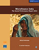 Microfinance India: The Social Performance Report 2013 (SAGE Impact)