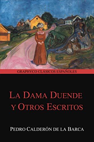La dama duende y Otros Escritos (Graphyco Clásicos Españoles)