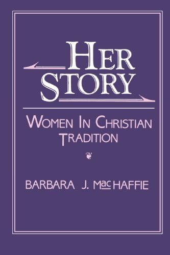 Her Story: Women in Christian Tradition (New Vectors in the Study of Religion and Theology)