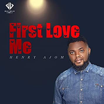 First Love Me
