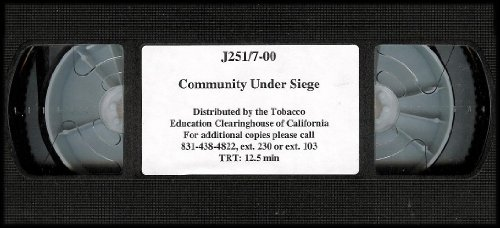 Community Under Siege (Strategies Used By the Tobacco Industry That Target African Americans to Consume Tobacco) [VHS Video]