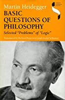 """Basic Questions of Philosophy: Selected """"Problems"""" of """"Logic"""" (Studies in Continental Thought)"""