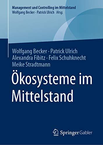 Ökosysteme im Mittelstand (Management und Controlling im Mittelstand)