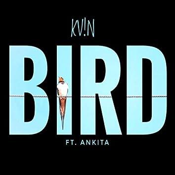 Bird (feat. Ankita)