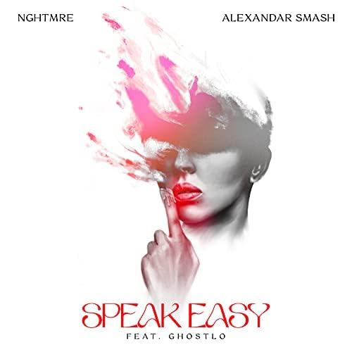 NGHTMRE & Alexandar Smash feat. Ghostlo