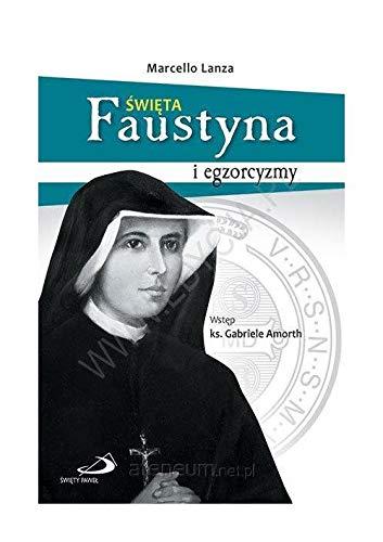 Lwiata Faustyna I Egzorcyzmy Marcello Lanza Ksialtka