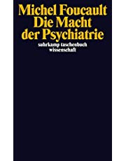 Die Macht der Psychiatrie: Vorlesungen am Collège de France 1973–1974: 2152