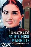 Nachtschicht in Neukölln von Lana Atakisieva