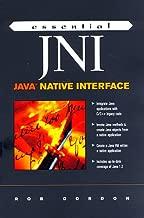 Essential Jni: Java Native Interface (Essential Java)