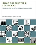 Characteristics of Games (Mit Press) - George Skaff Elias