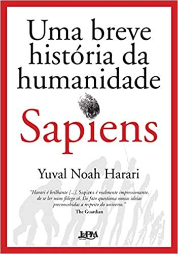 Sapiens - Uma Breve História da Humanidade - Capa Dura