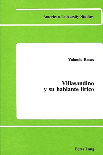 Villasandino y su hablante lírico: 53 (American University Studies, Series 2: Romance, Languages & Literature)
