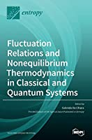 Fluctuation Relations and Nonequilibrium Thermodynamics in Classical and Quantum Systems
