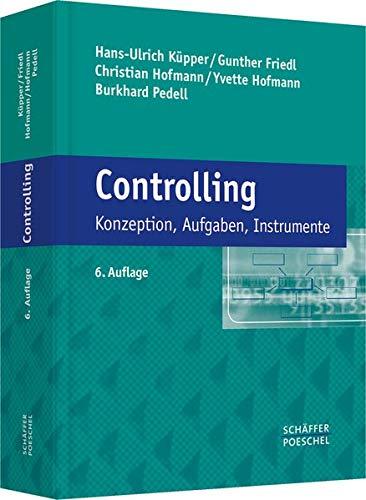 Controlling: Konzeption, Aufgaben, Instrumente