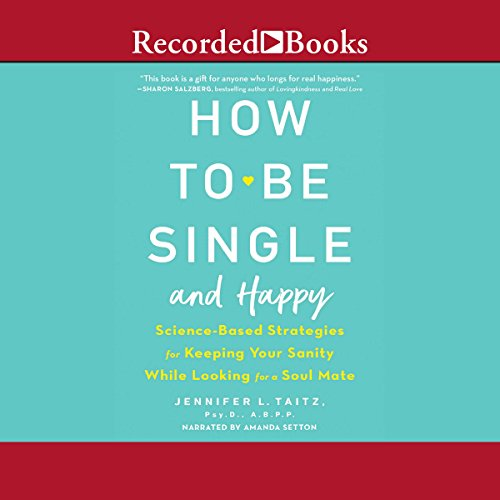 Page de couverture de How to Be Single and Happy